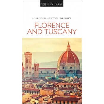 FLORENCE AND TUSCANY EYEWITNESS