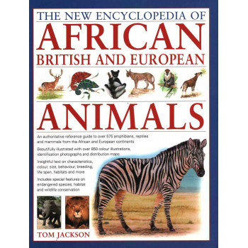 NEW ENCYCLOPEDIA OF AFRICAN, BRITISH AND EUROPEAN ANIMALS