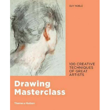 DRAWING MASTERCLASS: 100 CREATIVE TEHNIQUES