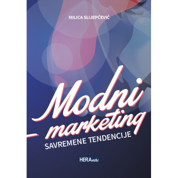 MODNI MARKETING SAVREMENE TENDENCIJE