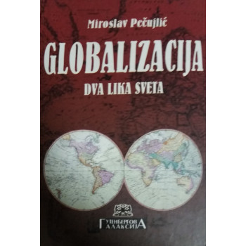 GLOBALIZACIJA Dva lika sveta