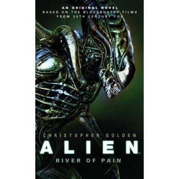 ALIEN TRILOGY 3 RIVER OF PAIN