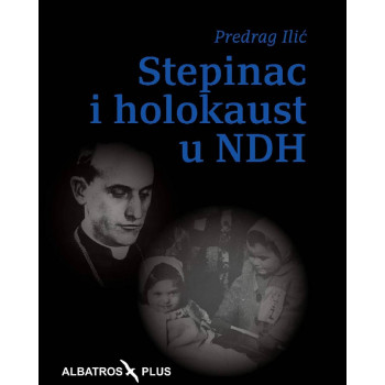 STEPINAC I HOLOKAUST U NDH II izdanje