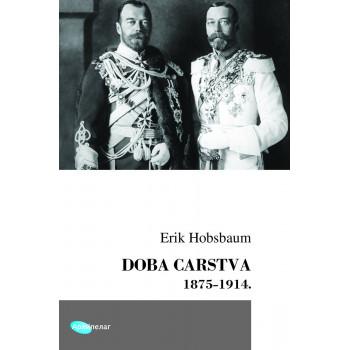 DOBA CARSTVA 1875 do 1914