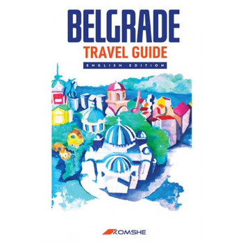 BELGRADE TRAVEL GUIDE