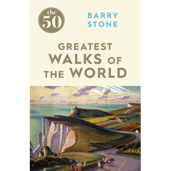 50 GREATEST WALKS ON THE WORLD