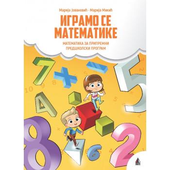 IGRAMO SE MATEMATIKE Pripremni predškolski program