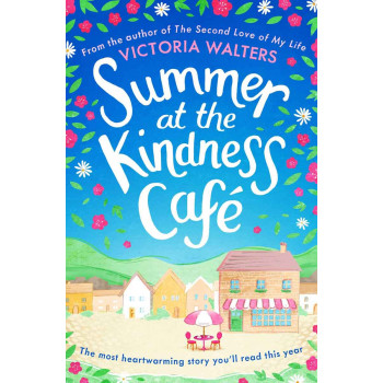 SUMMER AT THE KINDNESS CAFÉ
