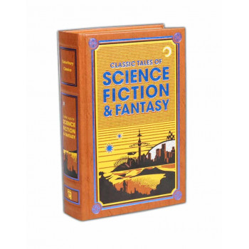 CLASSIC TALES OF SCIENCE FICTION AND FANTASY