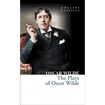 THE PLAYS OF OSCAR WILD