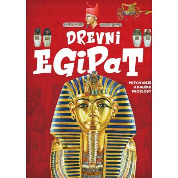 DREVNI EGIPAT Putovanje u daleku prošlost