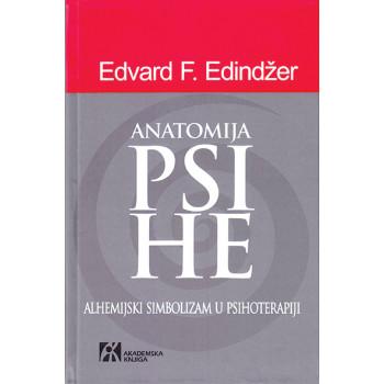 ANATOMIJA PSIHE Alhemijski simbolizam u psihoterapiji