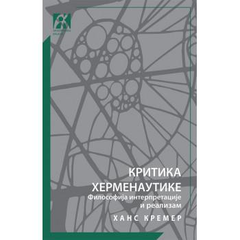 KRITIKA HERMENEUTIKE Filosofija interpretacije i realizam