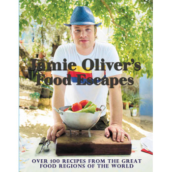 JAMIE OLIVERS FOOD ESCAPES