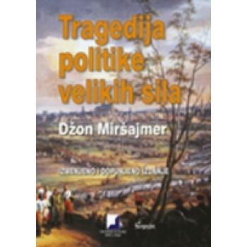 TRAGEDIJA POLITIKE VELIKIH SILA