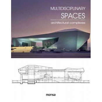 MULTIDISCIPLINARY SPACES