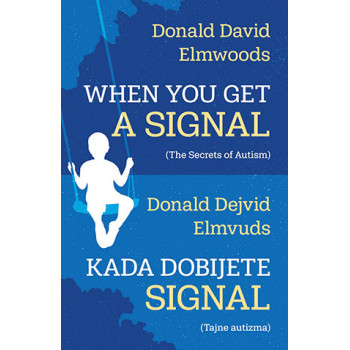 WHEN YOU GET A SIGNAL Kada dobijete signal