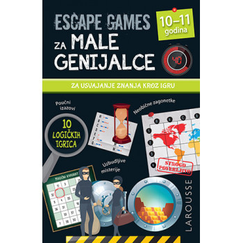 ESCAPE GAMES ZA MALE GENIJALCE: 9 - 10  GODINA