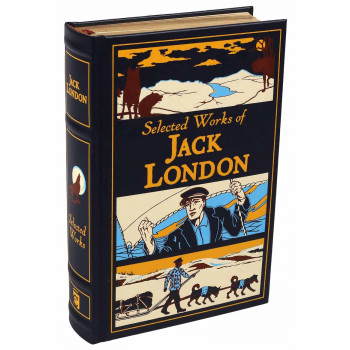 SELECTED WORKS OF JACK LONDON