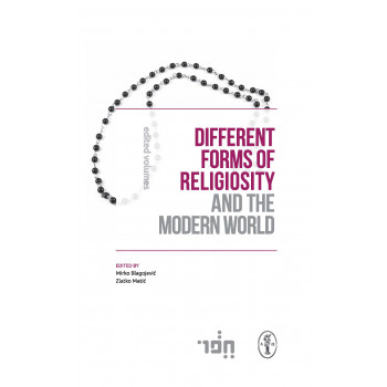 DIFFERENT FORMS OF RELIGIOSITY AND THE MODERN WORLD