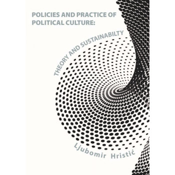 POLICIES AND PRACTICE OF POLITICAL CULTURE