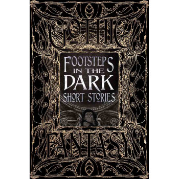 FOOTSTEPS IN THE DARK SHORT STORIES