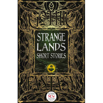 STRANGE LANDS SHORT STORIES