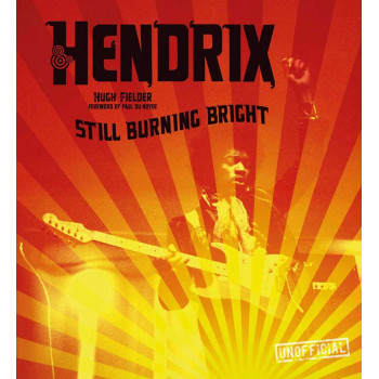JIMI HENDRIX STILL BURNING BRIGHT