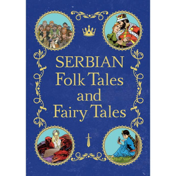 SERBIAN FOLK STORIES AND FAIRY-TALES