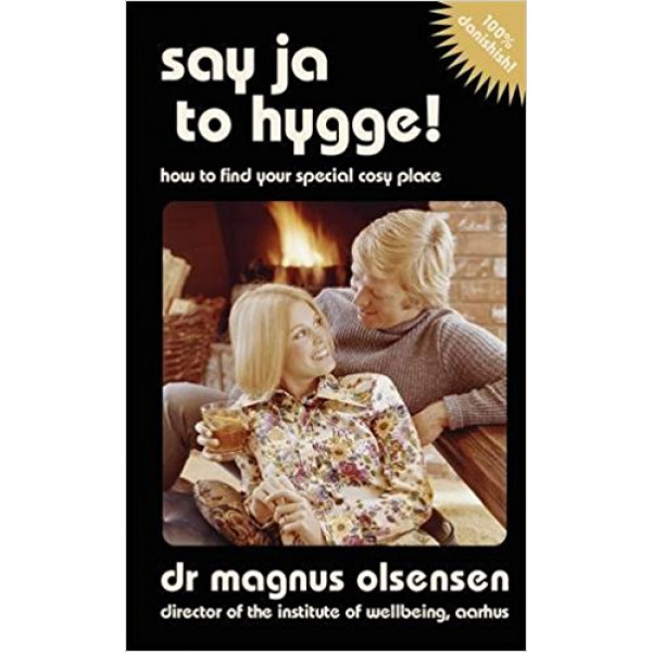 SAY JA TO HYGGE
