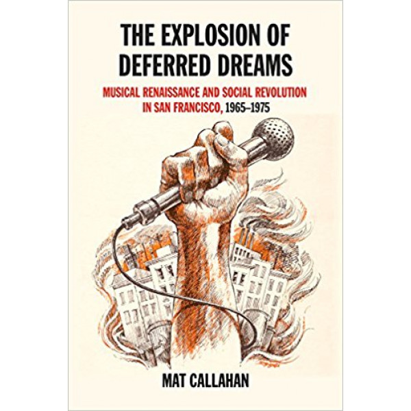 The Explosion Of Deferred Dreams