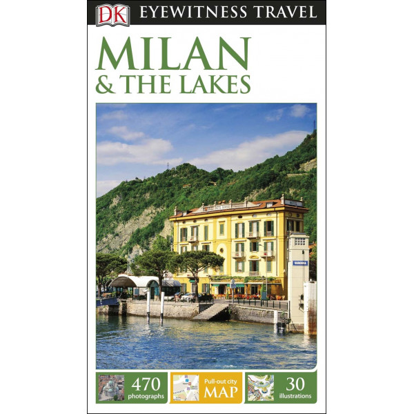 MILAN AND THE LAKES EYEWITNESS