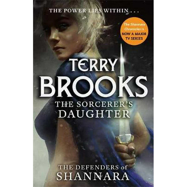 The Sorcerers Daughter: The Defenders of Shannara