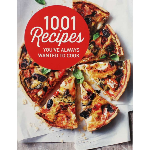 1001 RECIPES YOU ALWAYS WANTED TO COOK