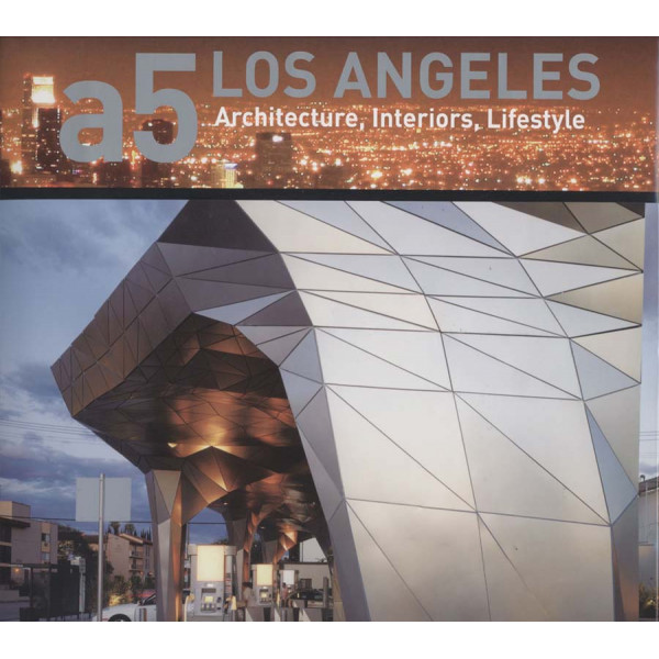 A5 LOS ANGELES, ARCHITECTURE, INTERIORS, LIFESTYLE