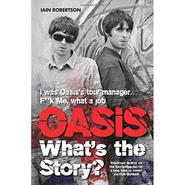 OASIS: WHATS THE STORY