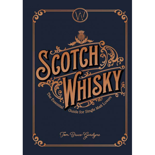 STORY OF SCOTCH WHISKY