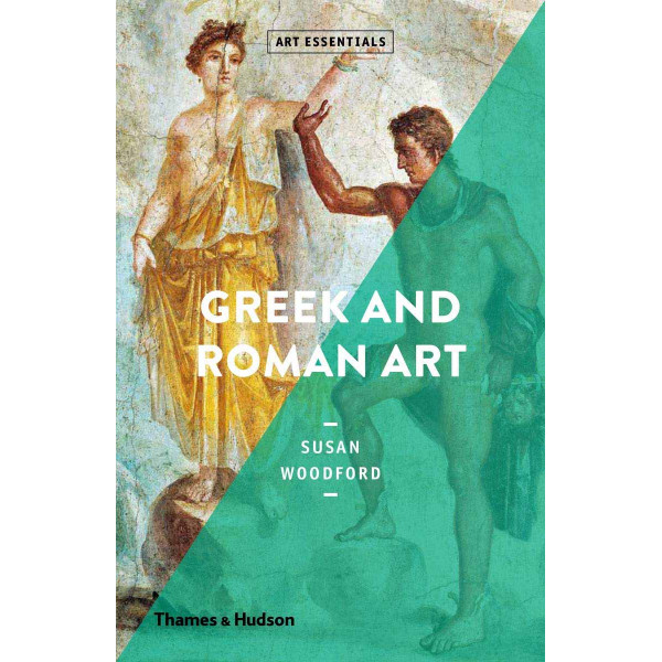 GREEK AND ROMAN ART Art Essentials