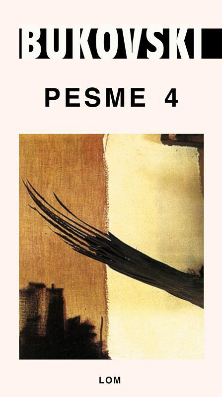 PESME 4 Čarls Bukovski