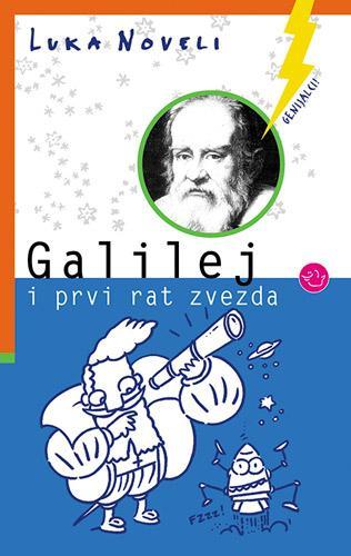 GALILEJ I PRVI RAT ZVEZDA