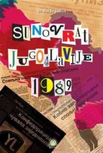 SUNOVRAT JUGOSLAVIJE 1989