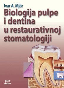 BIOLOGIJA PULPE I DENTINA U RESTAURATIVNOJ STOMATOLOGIJI