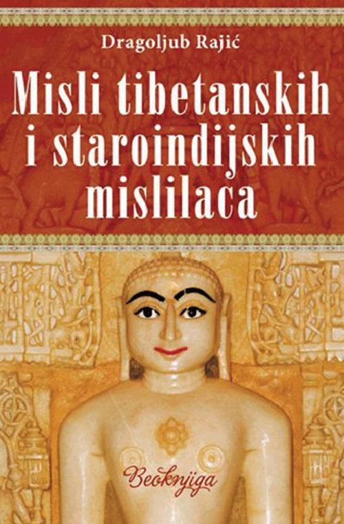 MISLI TIBETANSKIH I STAROINDIJSKIH MISLILACA