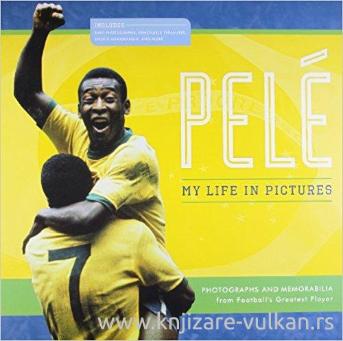 PELE MY LIFE IN PICTURES