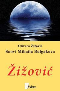 *SNOVI MIHAILA BULGAKOVA