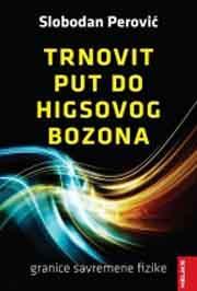 TRNOVIT PUT DO HIGSOVOG BOZONA
