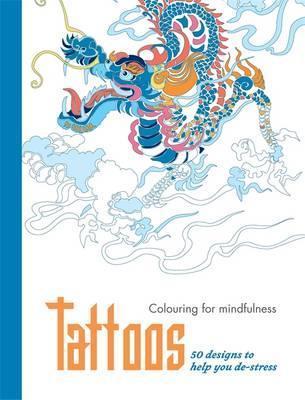 TATTOOS 50 designs to help you de-stress