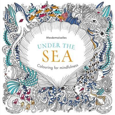 UNDER THE SEA Colouring for Mindfulness