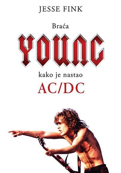BRAĆA JANG KAKO JE NASTAO AC DC