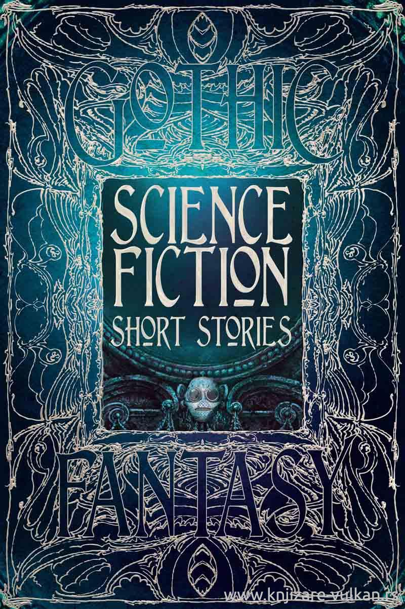 GOTHIC SCIENCE FICTION SHORT STORIES